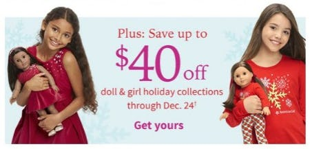 Up to $40 Off Doll & Girl Holiday Collections from American Girl
