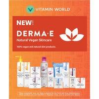 NEW ARRIVAL! DERMA • E Natural Skincare from Vitamin World