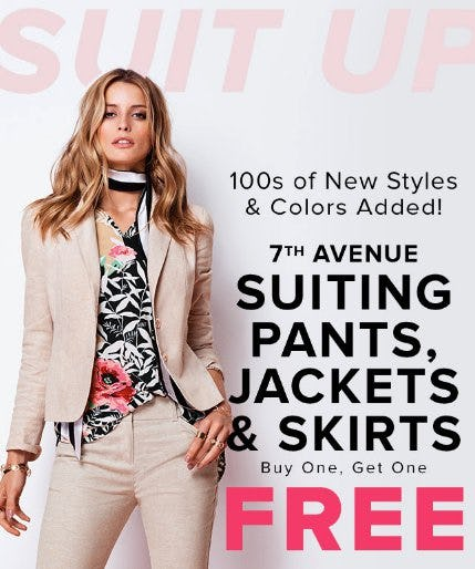 7th Avenue Suiting Pants, Jackets & Skirts Buy One, Get One Free from New York & Company