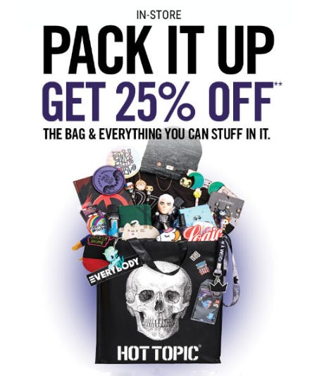 Pack It Up 25% Off from Hot Topic