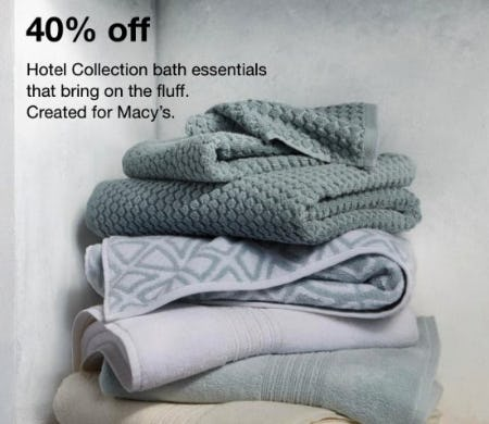 40% Off Hotel Collection Bath Essentials from macy's