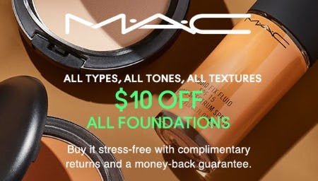 $10 Off All Foundations from MAC Cosmetics