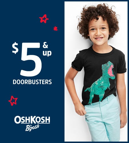 $5 & Up Doorbusters* from Oshkosh B'gosh