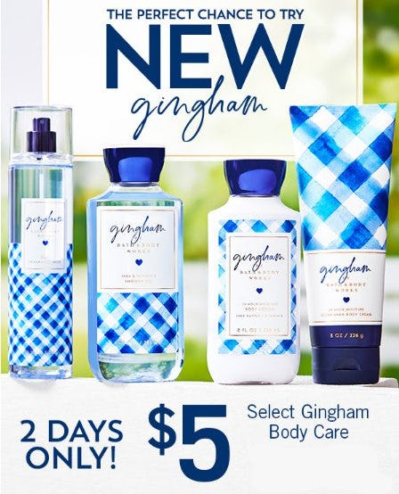 $5 Select Gingham Body Care from Bath & Body Works/White Barn