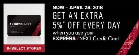 Get an Extra 5% Off Every Day When You Use Your Express NEXT Credit Card