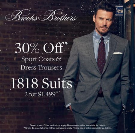30% Off Sport Coats & Dress Trousers from Brooks Brothers