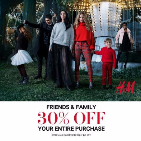 30% Off Entire Purchase for Friends & Family