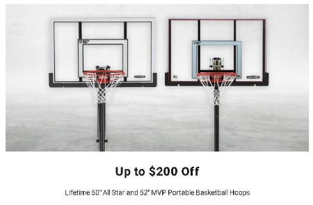 "Up to $200 Off Lifetime 50"" All Star and 52"" MVP Portable Basketball Hoops"