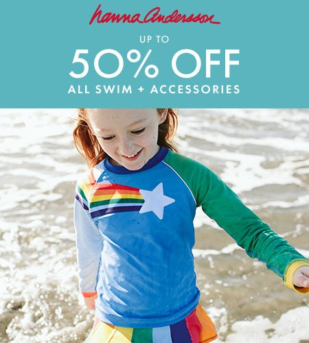 up to 50% off all swim + accessories from Hanna Andersson