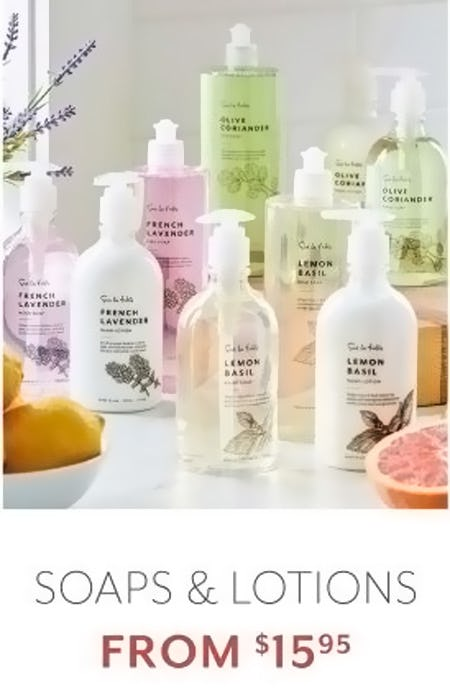 Soaps & Lotions from $15.95 from Sur La Table