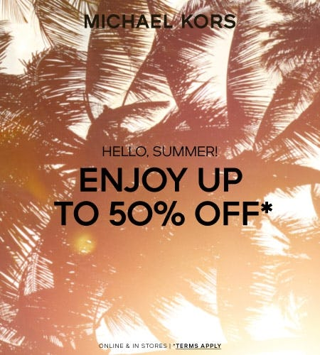 ENJOY UP TO 50% OFF*