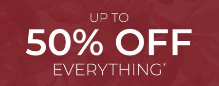 Up to 50% Off Everything
