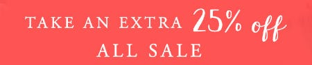Take an Extra 25% Off All Sale