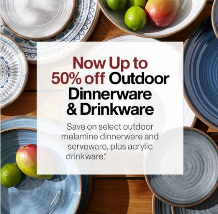 Now up to 50% Off Outdoor Dinnerware & Drinkware from Crate & Barrel