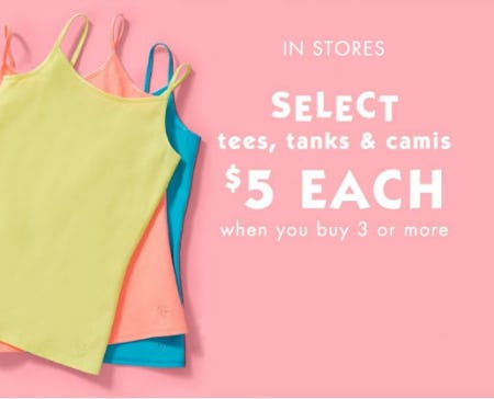 $5 Each When You Buy 3 or More Select Tanks, Camis & Tees from Justice