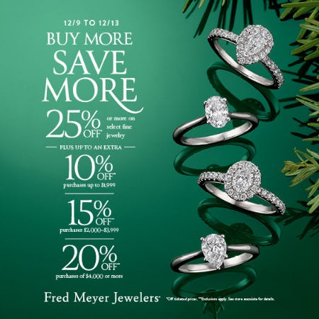 Buy More Save More Sale from Fred Meyer Jewelers