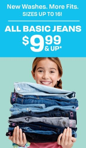 All Basic Jeans $9.99 & Up from The Children's Place Gymboree