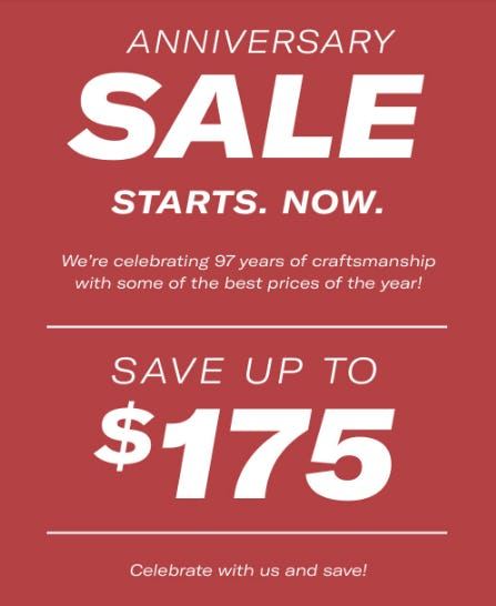 Anniversary Sale: Save Up to $175