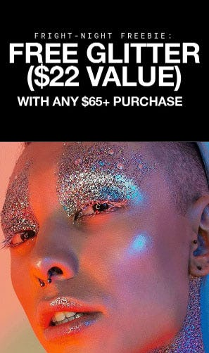 Free Glitter with Any $65+ Purchase