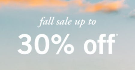 Fall Sale Up to 30% Off