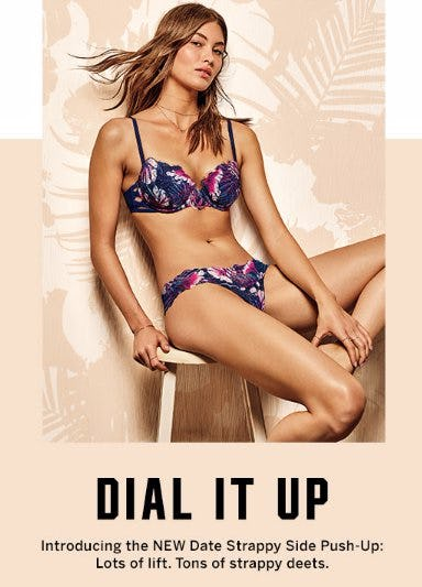 Introducing The New Date Strappy Side Push-Up