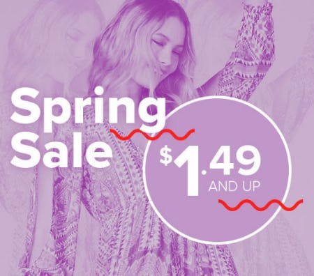 Spring Sale $1.49 & Up