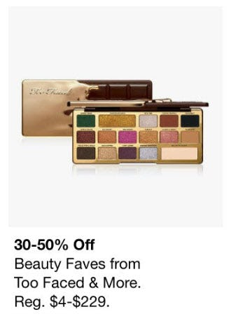 30-50% Off Beauty Faves from Too Faced & More