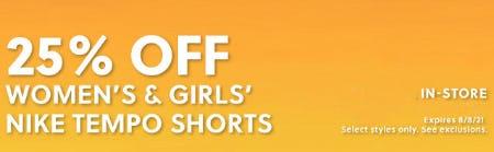 25% Off Women's & Girls' Nike Tempo Shorts