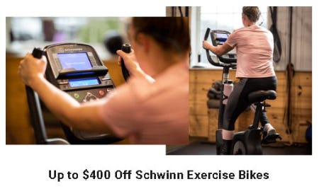 Up to $400 Off Schwinn Exercise Bikes