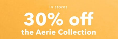 30% Off The Aerie Collection