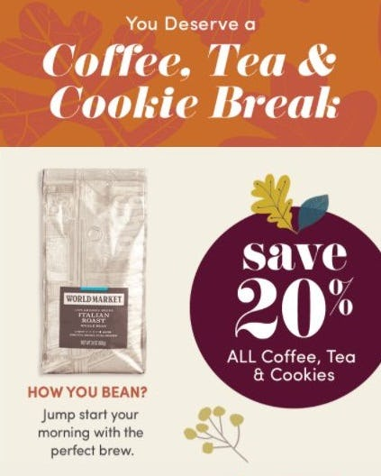 20% Off All Coffee, Tea & Cookies from Cost Plus World Market