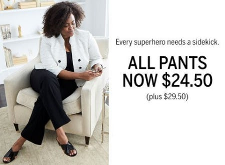 All Pants Now $24.50 from Dress Barn, Misses And Woman