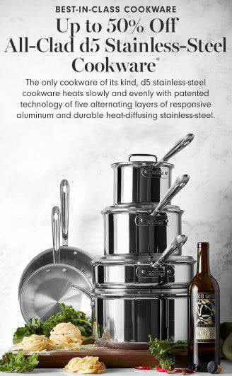 Up to 50% Off All-Clad d5 Stainless-Steel Cookware from Williams-Sonoma