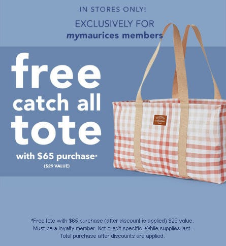 Free Tote with $65 Purchase from maurices