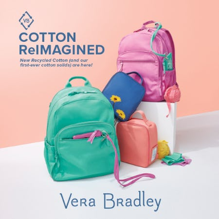 Shop NEW Recycled Cotton! from Vera Bradley