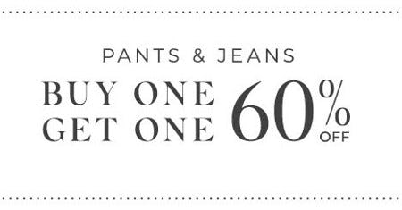 Pants & Jeans Buy One, Get One 60% Off