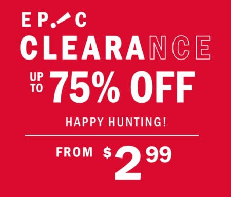 Epic Clearance: Up to 75% Off