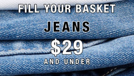 Jeans $29 & Under