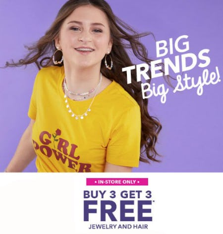 Buy 3, Get 3 Free Jewelry and Hair from Claire's