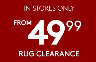 Rug Clearance From $49.99