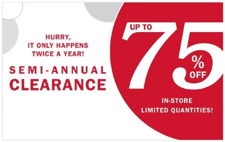 Semi-annual Clearance: Up to 75% Off