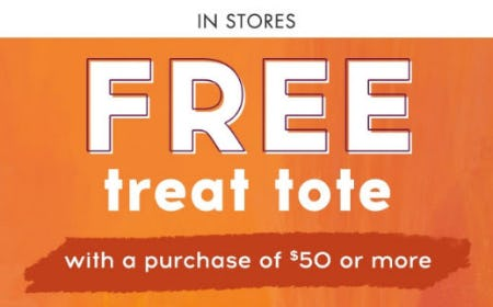 Free Treat Tote with $50 or More Purchase