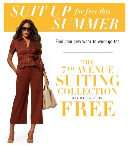 The 7th Avenue Suiting Collection Buy One, Get One Free from New York & Company