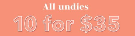 All Undies 10 for $35 from Aerie