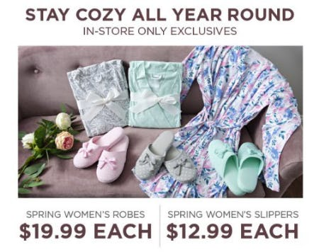 Spring Women's Robes $19.99 Each & Spring Women's Slippers $12.99 Each from Kirkland's