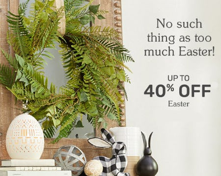 Up to 40% Off Easter