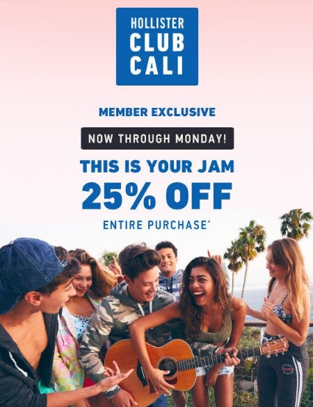 25% Off Entire Purchase from Hollister Co.