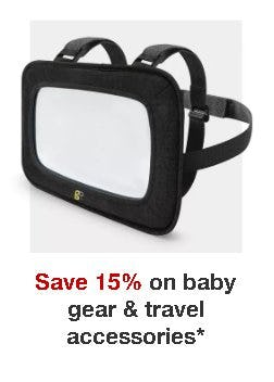 Save 15% on Baby Gear and Travel Accessories