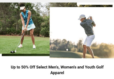 Up to 50% Off Select Men's, Women's and Youth Golf Apparel