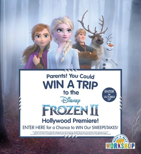 Parents! You Could Win a Trip to the Disney Frozen 2 Hollywood Premiere! from Build-A-Bear Workshop